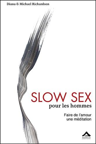 Slow Sex pour les hommes