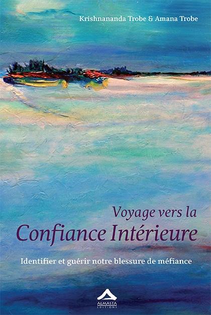 Voyage vers la confiance intérieure